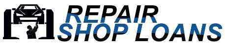 Repair Shop Loans